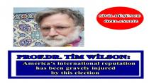 Prof.Dr. Tim Wilson: America's international reputation has been gravely injured by this election