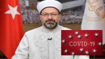 Diyanet İşleri Başkanı Erbaş koronavirüse yakalandı